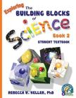 Exploring the Building Blocks of Science Book 2 Student Textbook (softcover) Cover Image