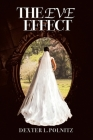 The Eve Effect: For Women Who Are in Search of Themselves and Desire to Be Wedded Cover Image