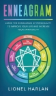 Enneagram: Learn the Enneagram of Personality to Improve Your Life and Increase Your Spirituality Cover Image