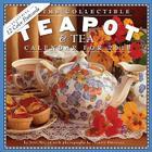 The Collectible Teapot & Tea Calendar 2010 Cover Image
