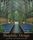 Biophilic Design: The Theory, Science and Practice of Bringing Buildings to Life Cover Image