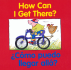 How Can I Get There? / ¿Cómo puedo llegar allá? (Good Beginnings) Cover Image