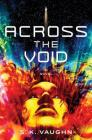 Across the Void: A Novel Cover Image