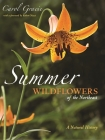 Summer Wildflowers of the Northeast: A Natural History Cover Image