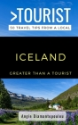 Greater Than a Tourist- ICELAND: 50 Travel Tips from a Local Cover Image