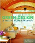 Green Design: A Healthy Home Handbook Cover Image