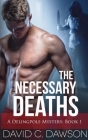 The Necessary Deaths (Delingpole Mysteries #1) Cover Image
