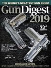 Gun Digest 2019, 73rd Edition: The World's Greatest Gun Book! Cover Image