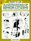 Ready-To-Use Illustrations of Senior Citizens (Dover Clip Art Ready-To-Use) Cover Image