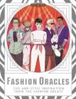 Fashion Oracles: Life and Style Inspiration from the Fashion Greats Cover Image