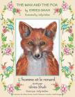 The Man and the Fox -- L'Homme et le renard: English-French Edition (Hoopoe Teaching-Stories) Cover Image