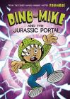 Dino-Mike and the Jurassic Portal (Dino-Mike! #4) Cover Image