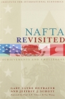 NAFTA Revisited: Achievements and Challenges (Institute for International Economics Monograph Titles) Cover Image