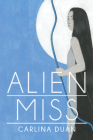 Alien Miss (Wisconsin Poetry Series) Cover Image