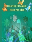 Coloring Dinosaur Book for Kids Cover Image