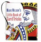 Mark Wilson's Little Book of Card Tricks Cover Image