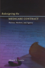 Redesigning the Medicare Contract: Politics, Markets, and Agency Cover Image