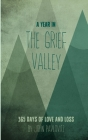 A Year in The Grief Valley Cover Image