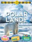 Discover Science: Polar Lands Cover Image