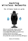 Hacking Wireless Networks - The ultimate hands-on guide Cover Image