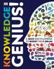 Knowledge Genius!: A Quiz Encyclopedia to Boost Your Brain Cover Image