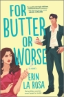 For Butter or Worse Cover Image