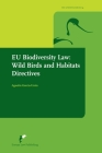 EU Biodiversity Law: Wild Birds and Habitats Directives (The Avosetta Series) Cover Image