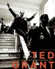 Ted Grant: Sixty Years of Legendary Photojournalism Cover Image