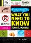 What You Need to Know: According to Everyone Else Cover Image