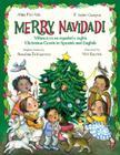 Merry Navidad!: Christmas Carols in Spanish and English/Villancicos en espanol e ingles Cover Image