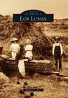 Los Lunas (Images of America (Arcadia Publishing)) Cover Image