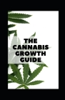 The cannabis growth guide Cover Image