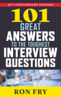 101 Great Answers to the Toughest Interview Questions, 25th Anniversary Edition Cover Image