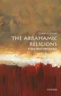 The Abrahamic Religions: A Very Short Introduction Cover Image