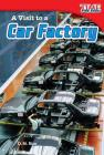 A Visit to a Car Factory (Library Bound) Cover Image