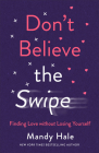 Don't Believe the Swipe Cover Image