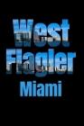 West Flagler: Miami Neighborhood Skyline Cover Image