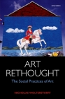 Art Rethought: The Social Practices of Art Cover Image