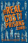 The Real Cost of Prisons Comix (PM Press) Cover Image