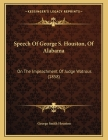 Speech Of George S. Houston, Of Alabama: On The Impeachment Of Judge Watrous (1858) Cover Image