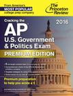 Cracking the AP U.S. Government & Politics Exam 2016, Premium Edition Cover Image