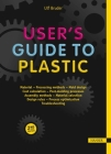 User's Guide to Plastic: A Handbook for Everyone Cover Image