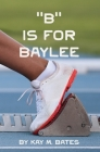 B is for Baylee Cover Image