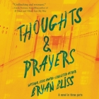 Thoughts & Prayers: A Novel in Three Parts Cover Image