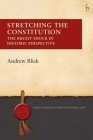 Stretching the Constitution: The Brexit Shock in Historic Perspective (Hart Studies in Constitutional Law) Cover Image