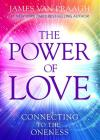 The Power of Love: Connecting to the Oneness Cover Image