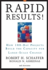 Rapid Results!: How 100-Day Projects Build the Capacity for Large-Scale Change Cover Image