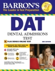 DAT: Dental Admissions Test (Barron's Test Prep) Cover Image