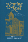 Naming the Rose: Essays on Eco's 'The Name of the Rose' Cover Image