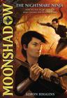 Moonshadow: The Nightmare Ninja Cover Image